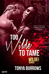 Too Wilde to Tame (Wilde Security Book 5) Kindle Edition
