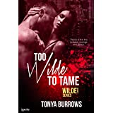 Too Wilde to Tame (Wilde Security Book 5)