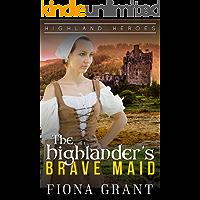 The Highlander's Brave Maid (Highland Heroes)