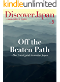 Discover Japan - AN INSIDER'S GUIDE Vol.5 (English Edition)
