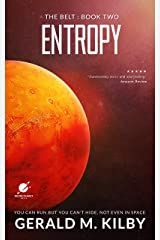 Entropy: A Science Fiction Thriller (The Belt Book 2) Kindle Edition