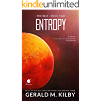 Entropy: A Science Fiction Thriller (The Belt Book 2)