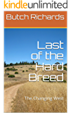 Last of the Hard Breed: The Changing West