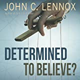 Determined to Believe?: The Sovereignty of
