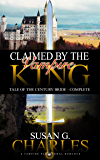 Vampire Romance: Claimed by the Vampire King - Complete: A Vampire Paranormal Romance - Tale of the Century Bride