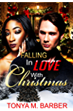 Falling In Love With Christmas