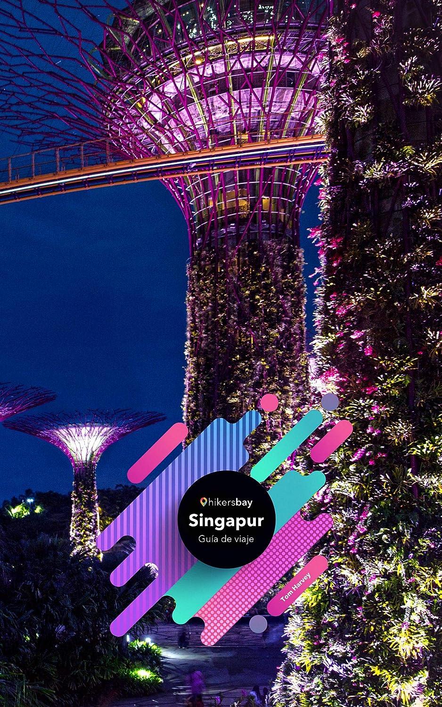 Guía de viaje de Singapur: Guía de viajes, mapas y viajes. eBook ...