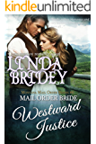 Mail Order Bride - Westward Justice: Historical Cowboy Romance (Montana Mail Order Brides Book 6) (English Edition)