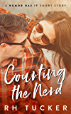 Courting the Nerd: A Rumor Has It short story, Book 2.5 (Rumor Has It series)