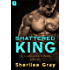 Shattered King: A Lawless Kings Novel