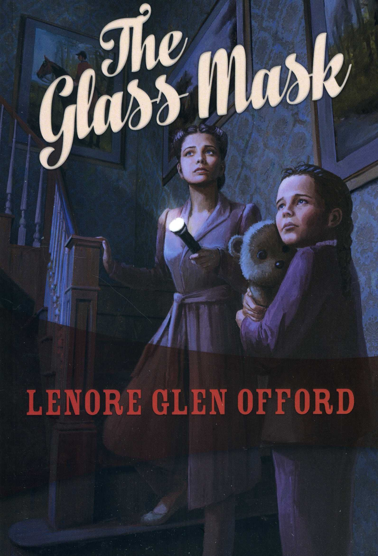Read Online The Glass Mask: Todd & Georgine #2 PDF