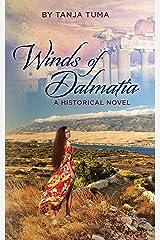 Winds of Dalmatia Kindle Edition