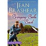 Bringing Bella Back: A Second Chance Romance (Second Chances Book 2)