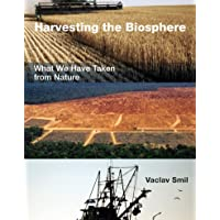 Harvesting the Biosphere: What We Have Taken from Nature