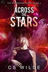 Across the Stars (The Dimensions Series Book 3) Kindle Edition