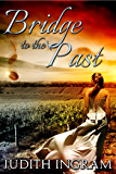 Bridge to the Past (Moonseed Trilogy Book 1)