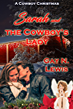 Sarah and the Cowboy's Lady (A Cowboy Christmas)