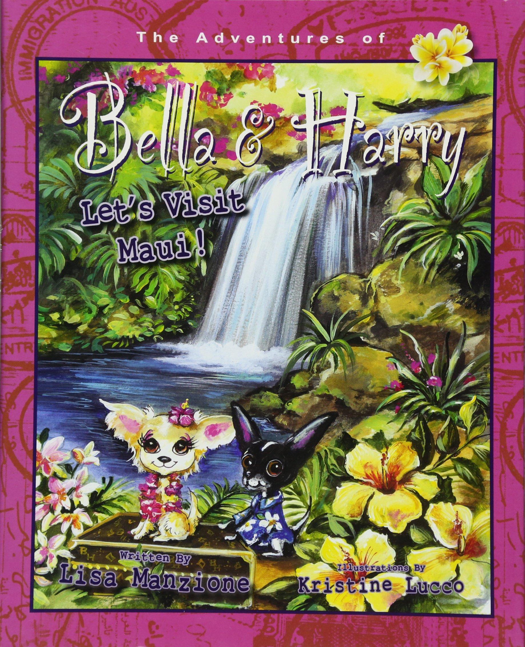 Let's Visit Maui!: Adventures of Bella & Harry
