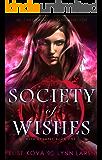 Society of Wishes (Wish Quartet Book 1)