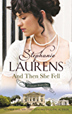 And Then She Fell: Number 4 in series (The Cynster Sisters Duo Book 1)