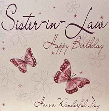 WHITE COTTON CARDS Sister In Law Happy Handmade Birthday Card Butterflies