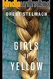 Girls of Yellow (Elise De Jong/Sami Ali Book 1)