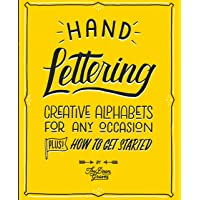 Hand Lettering: Creative Alphabets for Any Occasion