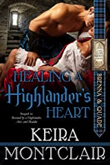 Healing a Highlander's Heart: Brenna and Quade (Clan Grant series Book 2) Kindle Edition
