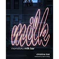 Momofuku Milk Bar: A Cookbook