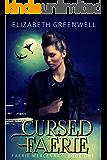 Cursed Faerie (Faerie Mercenary Book 1)
