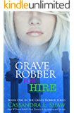 Grave Robber for Hire: Angel & Demon Adult Urban Fantasy on the Supernatural fun Side. (Grave Robber series Book 1)