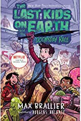The Last Kids on Earth and the Doomsday Race Kindle Edition