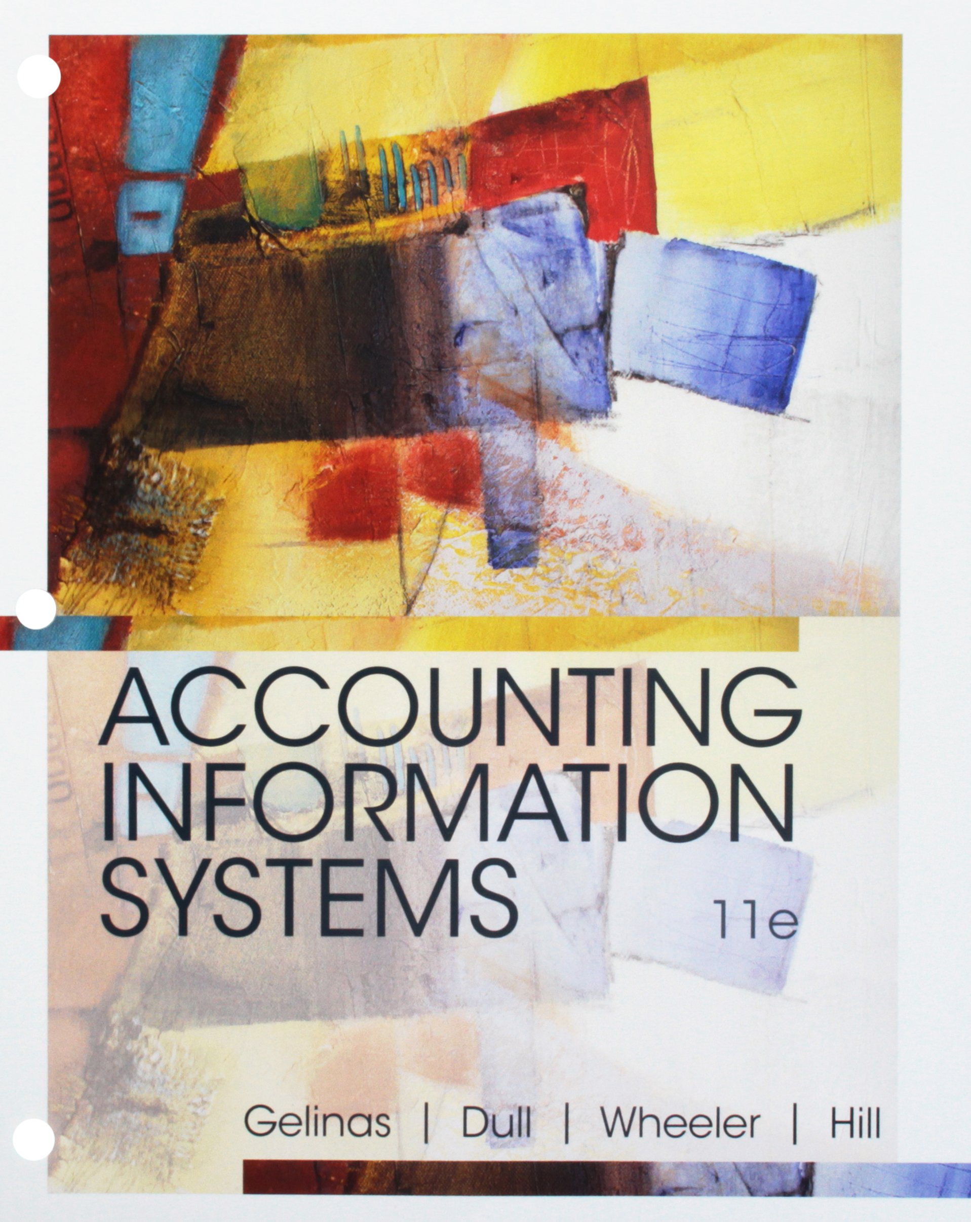 Bundle: Accounting Information Systems, Loose-Leaf Version, 11th + MindTap Accounting, 1 term (6 months) Printed Access Card
