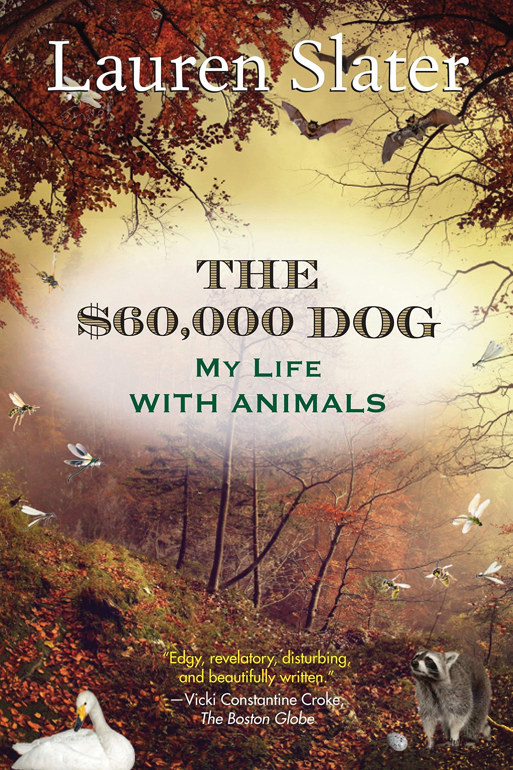 The $60,000 Dog: My Life with Animals PDF