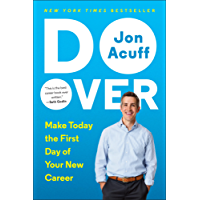 Do Over: Make Today the First Day of Your New Career (English Edition)