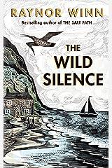 The Wild Silence Kindle Edition