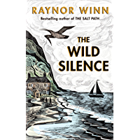 The Wild Silence (English Edition)