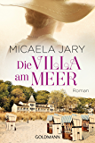 Die Villa am Meer: Roman (German Edition)