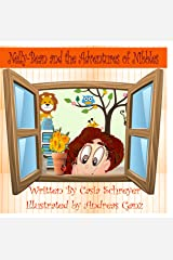 Nelly-Bean and the Adventures of Nibbles Kindle Edition