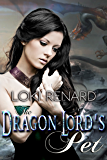 The Dragon Lord's Pet (Dragon Brides Book 5)