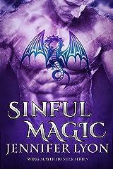Sinful Magic (Wing Slayer Hunter Book 4) Kindle Edition