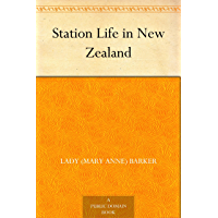 Station Life in New Zealand (English Edition)