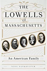 The Lowells of Massachusetts: An American Family Hardcover