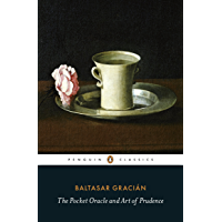 The Pocket Oracle and Art of Prudence (Penguin Classics) (English Edition)