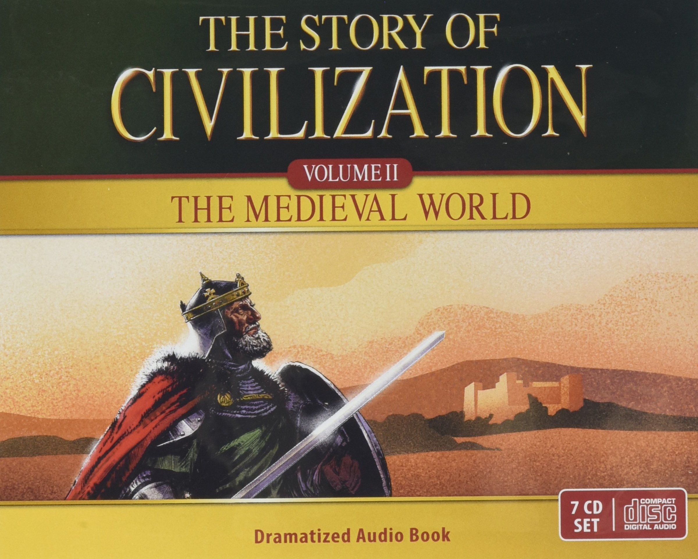 Read Online The Story of Civilization: VOLUME II - The Medieval World Audio Drama PDF