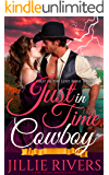 Just in Time Cowboy: A Time Travel Romance Novel (Lost Mine Series Book 1)