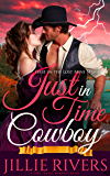 Just in Time Cowboy: A Time Travel Romance Novel (Lost Mine Series Book 1) (English Edition)