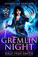 Gremlin Night (Agents of Sorcery Book 1) Kindle Edition