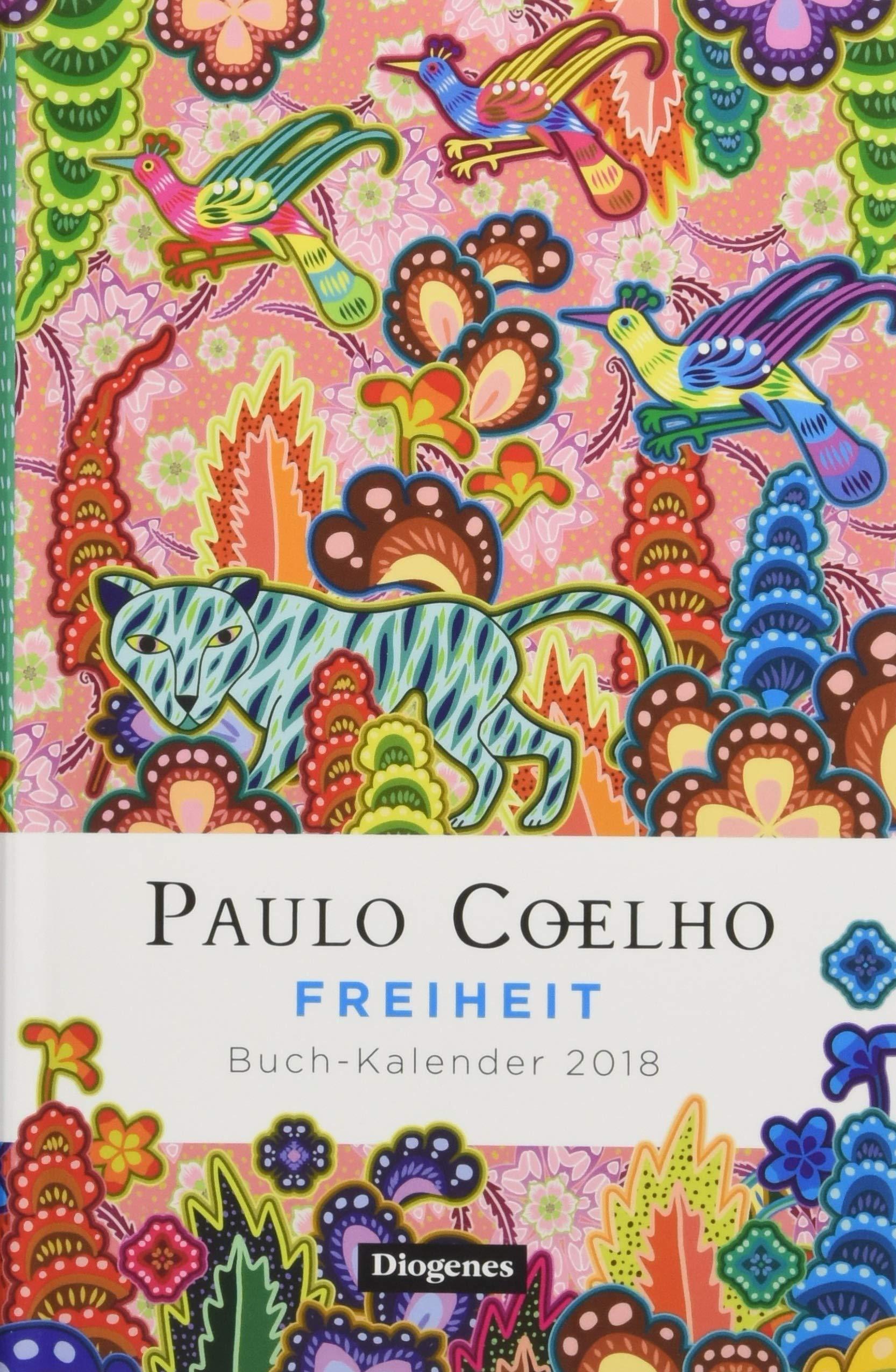 Freiheit Buch Kalender 2018 Amazon De Paulo Coelho