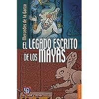 El Legado Escrito De Los Mayas